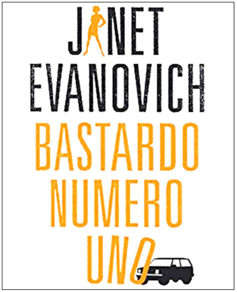 Bastardo number one by Janet Evanovich